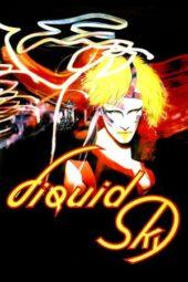 Nonton Online Liquid Sky (1982) Sub Indo