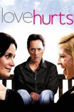 Nonton Movie Love Hurts (2009) Sub Indo