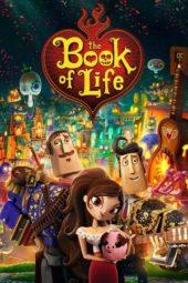 Nonton Online The Book of Life (2014) Sub Indo