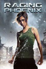 Nonton Movie Raging Phoenix (2009) Sub Indo