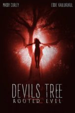 Nonton Movie Devil's Tree: Rooted Evil (2018) Sub Indo