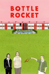 Nonton Online Bottle Rocket (1996) Sub Indo