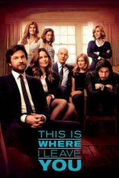 Nonton Online This Is Where I Leave You (2014) Sub Indo