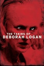 Nonton Online The Taking of Deborah Logan (2014) Sub Indo