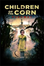 Nonton Online Children Of The Corn: Runaway (2018) Sub Indo
