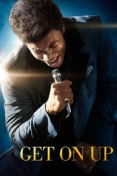 Nonton Online Get on Up (2014) Sub Indo