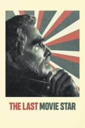 Nonton Online The Last Movie Star (2018) Sub Indo