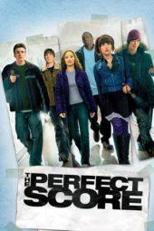 Nonton Online The Perfect Score (2004) Sub Indo