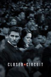Nonton Online Closed Circuit (2013) Sub Indo