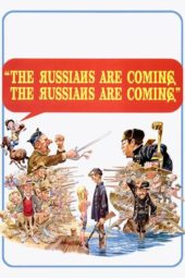 Nonton Online The Russians Are Coming, the Russians Are Coming (1966) Sub Indo