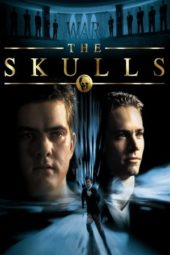 Nonton Online The Skulls (2000) Sub Indo