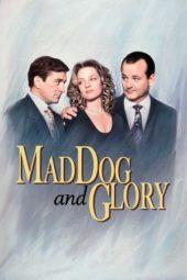 Nonton Online Mad Dog and Glory (1993) Sub Indo
