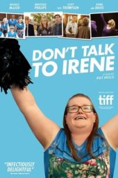 Nonton Online Don't Talk to Irene (2017) Sub Indo