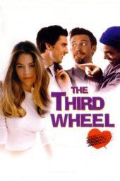 Nonton Online The Third Wheel (2002) Sub Indo