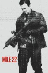 Nonton Online Mile 22 (2018) Sub Indo