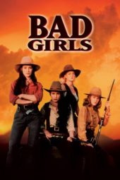 Nonton Online Bad Girls (1994) Sub Indo