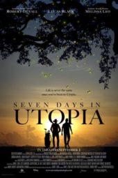 Nonton Online Seven Days in Utopia (2011) Sub Indo