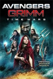 Nonton Online Avengers Grimm: Time Wars (2018) Sub Indo