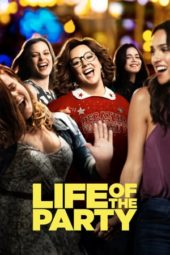 Nonton Online Life of the Party (2018) Sub Indo