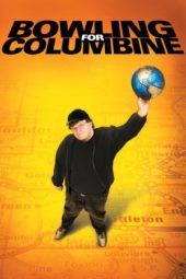 Nonton Online Bowling for Columbine (2002) Sub Indo