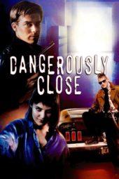 Nonton Online Dangerously Close (1986) Sub Indo