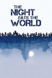 Nonton Online The Night Eats the World (2018) Sub Indo