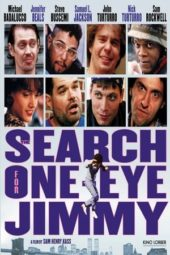 Nonton Online The Search for One-eye Jimmy (1994) Sub Indo