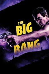Nonton Online The Big Bang (2011) Sub Indo