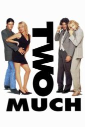 Nonton Online Two Much (1996) Sub Indo