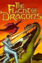 Nonton Online The Flight of Dragons (1982) Sub Indo