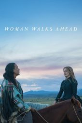 Nonton Online Woman Walks Ahead (2018) Sub Indo