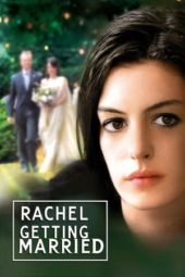 Nonton Online Rachel Getting Married (2008) Sub Indo