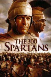 Nonton Online The 300 Spartans (1962) Sub Indo