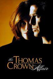 Nonton Online The Thomas Crown Affair (1999) Sub Indo