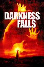 Nonton Online Darkness Falls (2003) Sub Indo