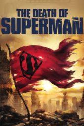 Nonton Online The Death of Superman (2018) Sub Indo