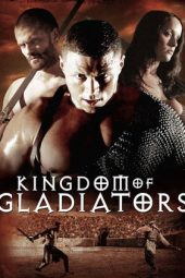 Nonton Online Kingdom of Gladiators (2011) Sub Indo