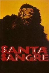 Nonton Online Santa Sangre (1989) Sub Indo