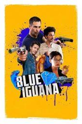Nonton Online Blue Iguana (2018) Sub Indo