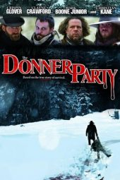 Nonton Online The Donner Party (2009) Sub Indo