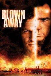 Nonton Online Blown Away (1994) Sub Indo