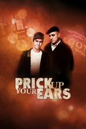 Nonton Online Prick Up Your Ears (1987) Sub Indo