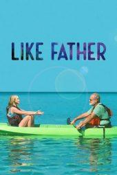 Nonton Online Like Father (2018) Sub Indo