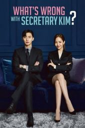 Nonton Online What's Wrong With Secretary Kim (2018) Sub Indo