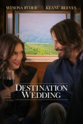 Nonton Online Destination Wedding (2018) Sub Indo