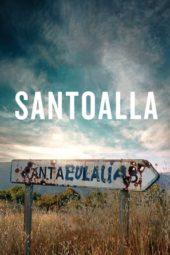 Nonton Online Santoalla (2016) Sub Indo