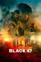 Nonton Online Black 47 (2018) Sub Indo