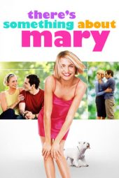 Nonton Online There's Something About Mary (1998) Sub Indo