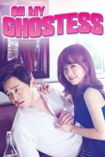 Nonton Online Oh My Ghostess (2015) Sub Indo