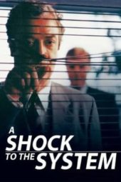Nonton Online A Shock to the System (1990) Sub Indo